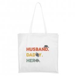 Bílá Maxi taška Husband. Daddy. Hero.