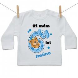 Tričko s dlouhým rukávem Už mám 6 let s Medvídkem a jménem dítěte Chlapec