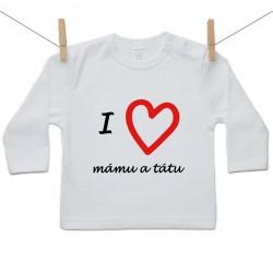 Tričko s dlouhým rukávem I love mámu a tátu