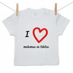 Tričko s krátkým rukávem I love mámu a tátu