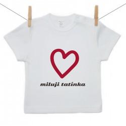 Tričko s krátkým rukávem Miluji tatínka