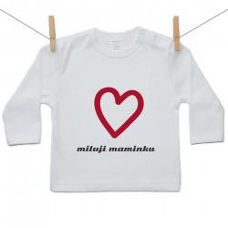 Tričko s dlouhým rukávem Miluji maminku