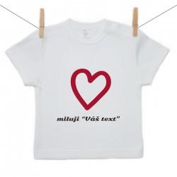 """Tričko s krátkým rukávem Miluji """"Váš text"""""""