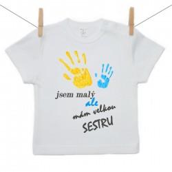 Tričko s krátkým rukávem Jsem malý ale mám velkou sestru