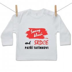 Tričko s dlouhým rukávem Sorry kluci mé srdce patří tatínkovi