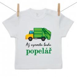 Tričko s krátkým rukávem Až vyrostu budu popelář
