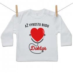 Tričko s dlouhým rukávem Až vyrostu budu doktor