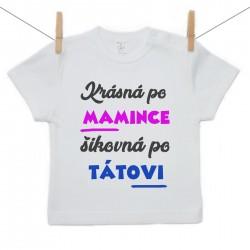 Tričko s krátkým rukávem Krásná po mamince šikovná po tátovi