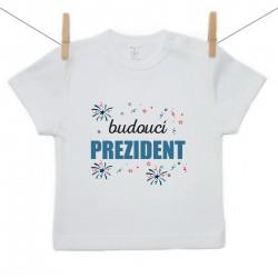 Tričko s krátkým rukávem Budoucí prezident