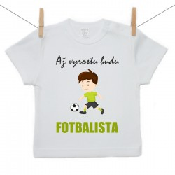 Tričko s krátkým rukávem Až vyrostu budu fotbalista