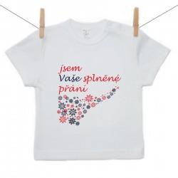 Tričko s krátkým rukávem Jsem Vaše splněné přání