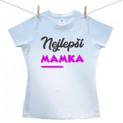 Dámské tričko s krátkým rukávem Nejlepší mamka