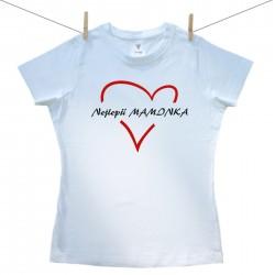 Dámské tričko s krátkým rukávem Nejlepší maminka