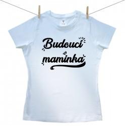 Dámské tričko s krátkým rukávem Budoucí maminka