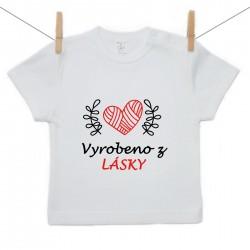 Tričko s krátkým rukávem Vyrobeno z lásky