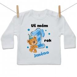 Tričko s dlouhým rukávem Už mám 1 rok s Medvídkem a jménem dítěte Chlapec