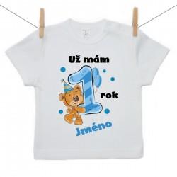 Tričko s krátkým rukávem Už mám 1 rok s Medvídkem a jménem dítěte Chlapec