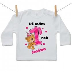 Tričko s dlouhým rukávem Už mám 1 rok s Medvídkem a jménem dítěte Dívka