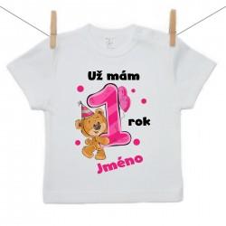 Tričko s krátkým rukávem Už mám 1 rok s Medvídkem a jménem dítěte Dívka