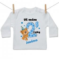 Tričko s dlouhým rukávem Už mám 2 roky s Medvídkem a jménem dítěte Chlapec