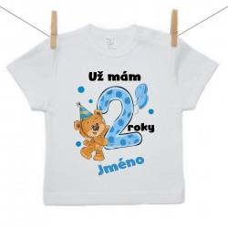 Tričko s krátkým rukávem Už mám 2 roky s Medvídkem a jménem dítěte Chlapec
