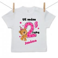 Tričko s krátkým rukávem Už mám 2 roky s Medvídkem a jménem dítěte Dívka