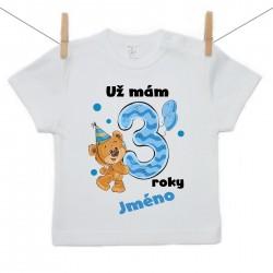 Tričko s krátkým rukávem Už mám 3 roky s Medvídkem a jménem dítěte Chlapec