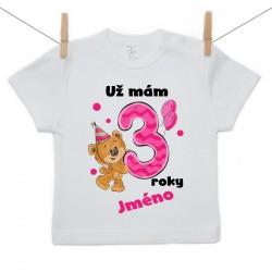 Tričko s krátkým rukávem Už mám 3 roky s Medvídkem a jménem dítěte Dívka