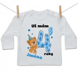 Tričko s dlouhým rukávem Už mám 4 roky s Medvídkem a jménem dítěte Chlapec