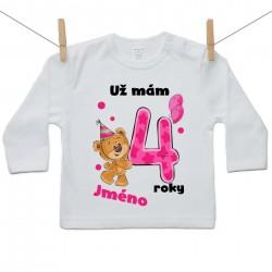 Tričko s dlouhým rukávem Už mám 4 roky s Medvídkem a jménem dítěte Dívka