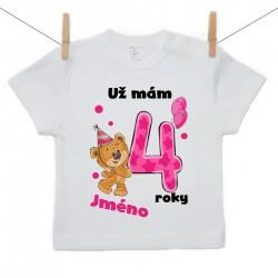 Tričko s krátkým rukávem Už mám 4 roky s Medvídkem a jménem dítěte Dívka