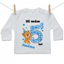Tričko s dlouhým rukávem Už mám 5 let s Medvídkem a jménem dítěte Chlapec