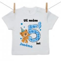 Tričko s krátkým rukávem Už mám 5 let s Medvídkem a jménem dítěte Chlapec