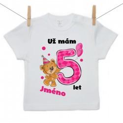 Tričko s krátkým rukávem Už mám 5 let s Medvídkem a jménem dítěte Dívka