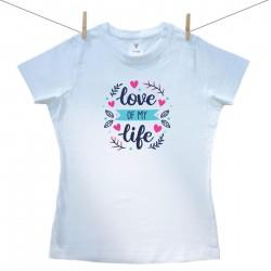 Dámské triko s krátkým rukávem Love of my life